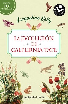 La Evolucion de Calpurnia Tate. Edicion 10o Aniversario Cover Image