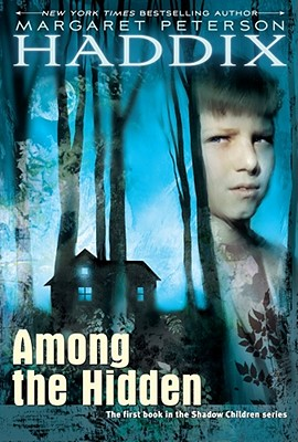 Among the Hidden (Shadow Children Books #1) Cover Image