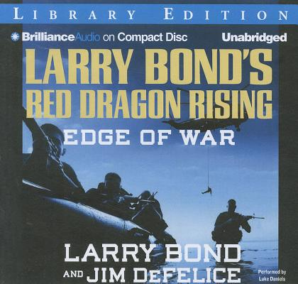 Edge of War (Larry Bond's Red Dragon Rising) Cover Image