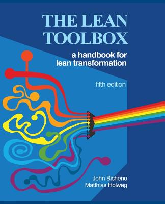 The Lean Toolbox 5th Edition: A Handbook for Lean Transformation Cover Image