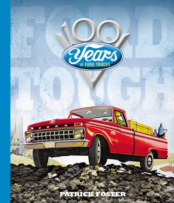 Ford Tough: 100 Years of Ford Trucks Cover Image