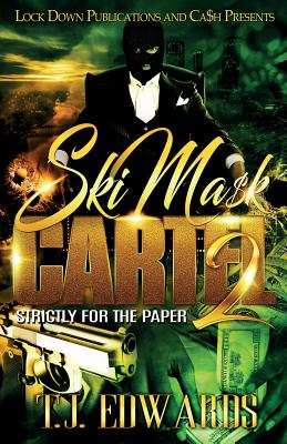 Ski Mask Cartel 2: Strictly for the Paper Cover Image
