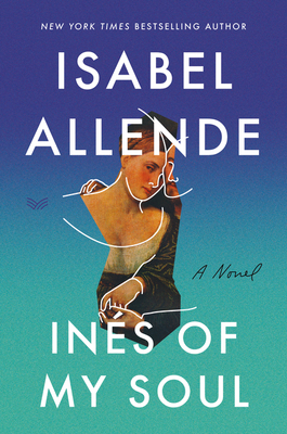 Ines of My Soul: A Novel Cover Image