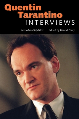 Quentin Tarantino: Interviews, Revised and Updated (Conversations with Filmmakers) Cover Image