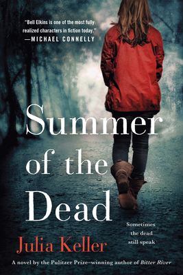 Summer of the Dead: A Novel (Bell Elkins Novels #3) Cover Image