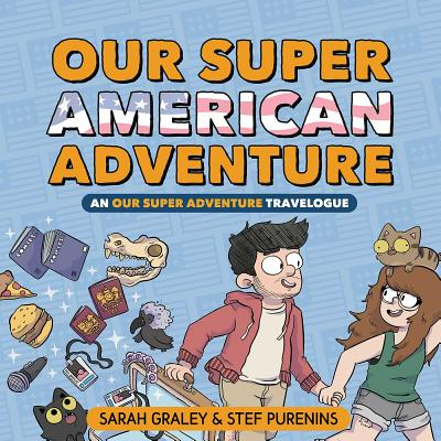 Our Super American Adventure: An Our Super Adventure Travelogue Cover Image