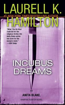 Incubus Dreams: An Anita Blake, Vampire Hunter Novel Cover Image