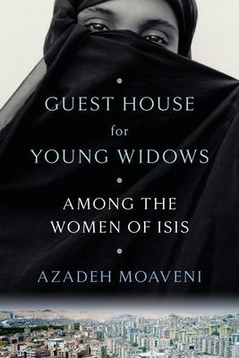 Guest House for Young Widows: Among the Women of ISIS Cover Image