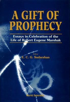 Gift of Prophecy, a - Essays in