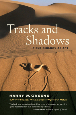 Tracks and Shadows: Field Biology as Art Cover Image