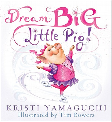 Dream Big, Little Pig! Cover