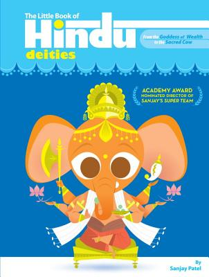 The Little Book of Hindu Deities: From the Goddess of Wealth to the Sacred Cow Cover Image