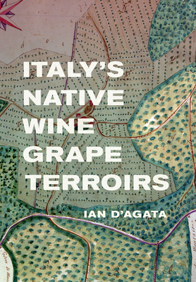 Italy's Native Wine Grape Terroirs Cover Image