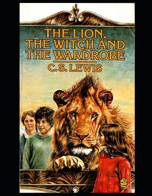 The Lion, the Witch and the Wardrobe (Chronicles of Narnia #1) Cover Image