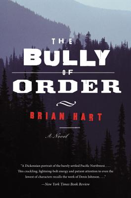 The Bully of Order: A Novel Cover Image