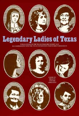 Cover for Legendary Ladies of Texas