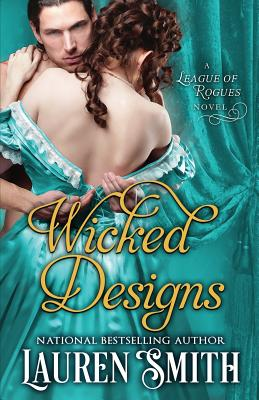 Wicked Designs (League of Rogues #1) Cover Image