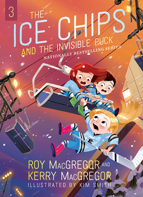 The Ice Chips and the Invisible Puck: Ice Chips Series Cover Image