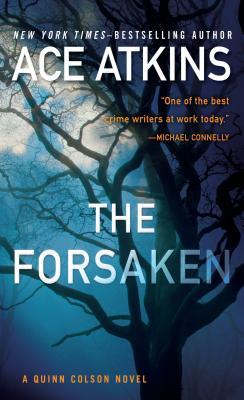 The Forsaken (Quinn Colson Novel) Cover Image