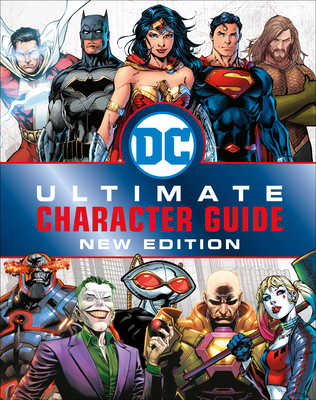 DC Comics Ultimate Character Guide: New Edition by Melanie Scott