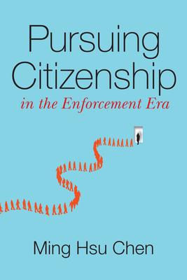Pursuing Citizenship in the Enforcement Era Cover Image