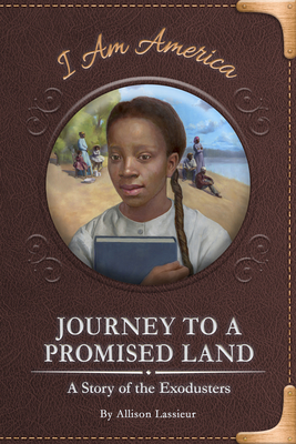 Journey to a Promised Land: A Story of the Exodusters Cover Image