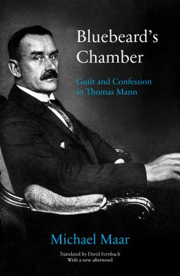Bluebeard's Chamber: Guilt and Confession in Thomas Mann Cover Image