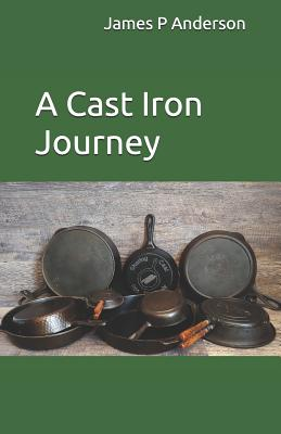 A Cast Iron Journey Cover Image