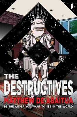 The Destructives (The Seizure Trilogy #3) Cover Image