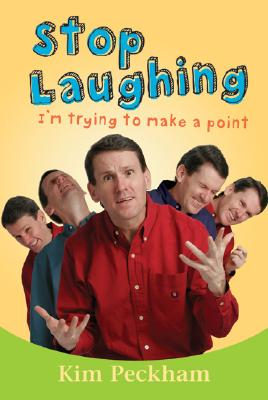 Stop Laughing: I'm Trying to Make a Point Cover Image