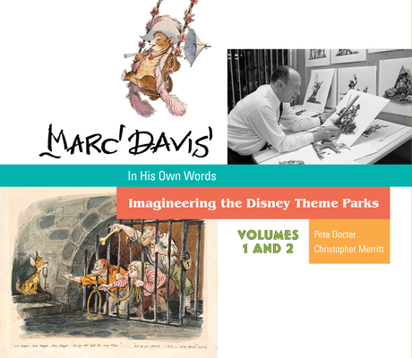 Marc Davis in His Own Words: Imagineering the Disney Theme Parks Cover Image
