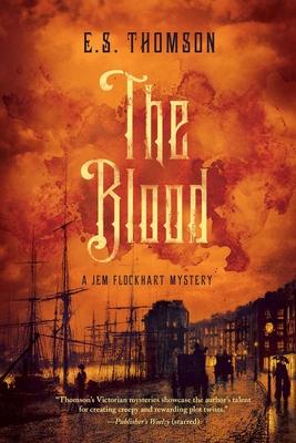 The Blood: A Jem Flockhart Mystery (Jem Flockhart Mysteries #3) Cover Image