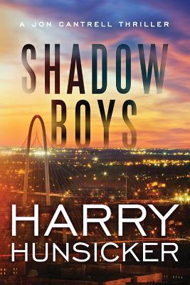 Shadow Boys (Jon Cantrell Thriller #2) Cover Image
