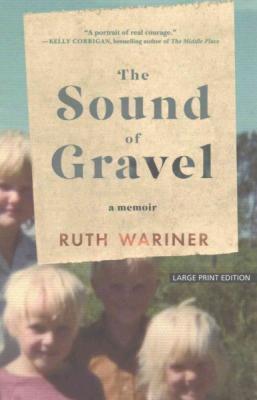 The Sound of Gravel: A Memoir Cover Image