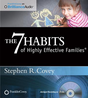 The 7 Habits of Highly Effective Families Cover Image