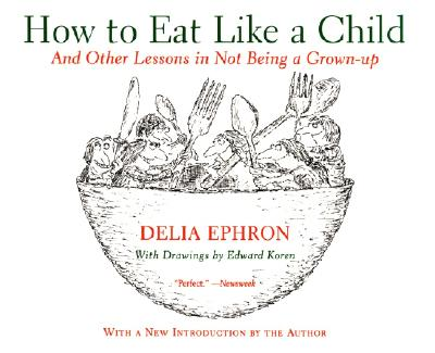 How to Eat Like a Child Cover