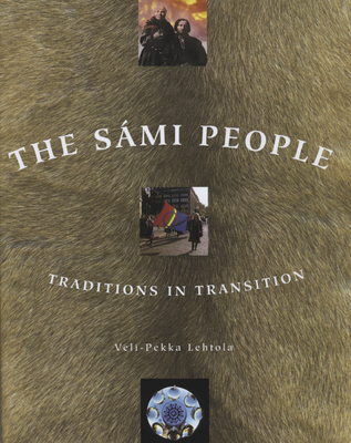 The Sámi People: Traditions in Transitions Cover Image