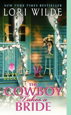 The Cowboy Takes a Bride (Avon Romance) Cover Image