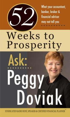 Cover for 52 Weeks to Prosperity Ask Peggy Doviak