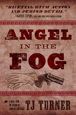 Cover for Angel in the Fog, 3 (Lincoln's Bodyguard #3)