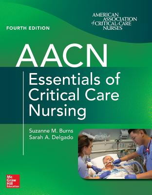Aacn Essentials of Critical Care Nursing, Fourth Edition Cover Image