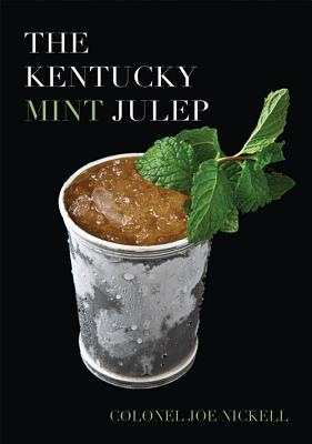 The Kentucky Mint Julep Cover Image
