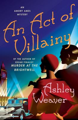 An Act of Villainy: An Amory Ames Mystery cover