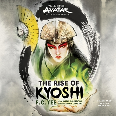 Avatar: The Last Airbender: The Rise of Kyoshi Cover Image