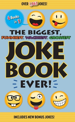 Cover for The Biggest, Funniest, Wackiest, Grossest Joke Book Ever!