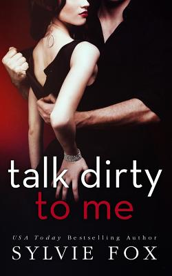 Talk Dirty to Me Cover Image
