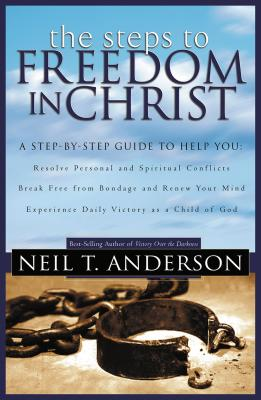 The Steps to Freedom in Christ Cover Image