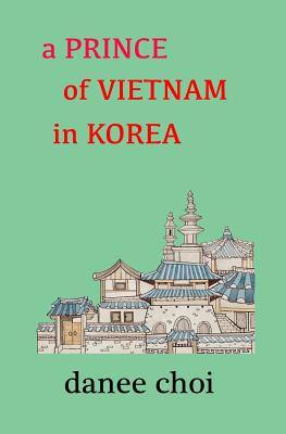 A Prince of Vietnam in Korea Cover Image