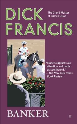 Banker (A Dick Francis Novel) Cover Image
