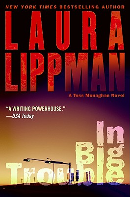 In Big Trouble: A Tess Monaghan Novel Cover Image